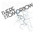 There For Tomorrow - There For Tomorrow (EP)