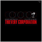 Thievery Corporation - Focus On Sight
