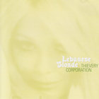 Thievery Corporation - Lebanese Blonde (French Version) (CDS)