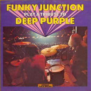 Funky Junction-Tribute To Deep Purple
