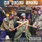 Three 6 Mafia - We Never Sleep, Vol. 1