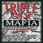 Three 6 Mafia - Underground, Vol. 1: 1991-1994