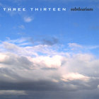 Three Thirteen - Subtlearium