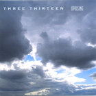 Three Thirteen - Uprising