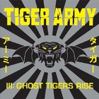 Tiger Army - III : Ghost Tigers Rise