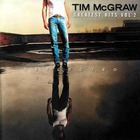 Tim McGraw - Greatest Hits, Vol. 2