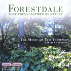 Tim Thompson - Forestdale - Tone Poems Inspired by Nature