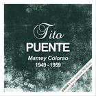 Tito Puente - Mamey Colorao (Remastered)