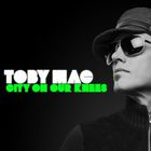 tobyMac - City On Our Kness (CDS)