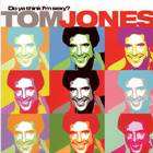 Tom Jones - Do Ya Think I'm Sexy?! (Remixes 2005)