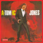 Tom Jones - A-Tom-Ic Jones (Vinyl)