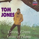 Tom Jones - Green Green Grass Of Home (Reissued 1985)