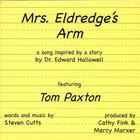 Tom Paxton - Mrs. Eldredge's Arm