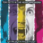Tom Petty & The Heartbreakers - Let Me Up (I've Had Enough) (Vinyl)