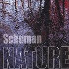 Schuman Nature