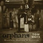 Tom Waits - Orphans CD 1