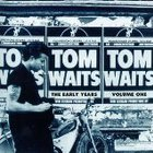 Tom Waits - The Early Years Vol.1