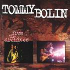 Tommy Bolin - From the Archives, Vol. 1
