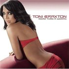 Toni Braxton - More Than a Woman