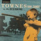 Townes Van Zandt - In the Beginning (Reissued 2010) (Vinyl)