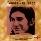 Townes Van Zandt - The Best Of Townes Van Zandt