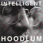 Tragedy Khadafi - Intelligent Hoodlum