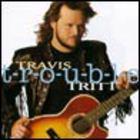 Travis Tritt - T-r-o-u-b-l-e