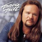 Travis Tritt - Down The Road I Go