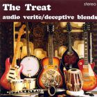 Treat - Audio Verite / Deceptive Blends CD1
