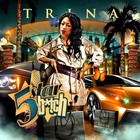 Trina - 5 Star Bitch