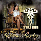 Trina - Rockstarr Royalty (Hosted By Bigga Rankin)