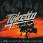 Tyketto - The Last Sunset: Farewell 2007
