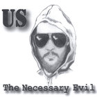 The Necessary Evil