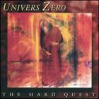 Univers Zero - The Hard Quest