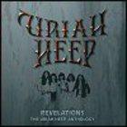 Uriah Heep - Revelations: The Uriah Heep Anthology CD1