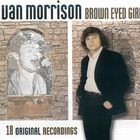 Van Morrison - Brown Eyed Girl (Anthology)