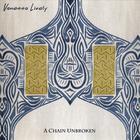 Vanessa Lively - A Chain Unbroken