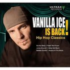 Vanilla Ice Is Back! (Hip Hop Classics)