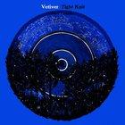 Vetiver - Tight Knit