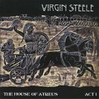Virgin Steele - The House Of Atreus, Act I