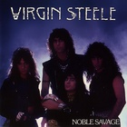 Virgin Steele - Noble Savage (Remastered 2008)
