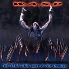 W.A.S.P. - The Neon God Part II:  The Demise