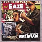 U Won't Believe