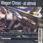 Wagon Christ - At Atmos