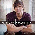 Walker Hayes (EP)