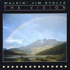 Walkin' Jim Stoltz - The Vision