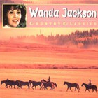 Wanda Jackson - Country Classics