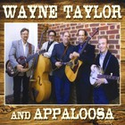 Wayne Taylor & Appaloosa
