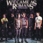 We Came As Romans - Dreams