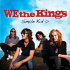 We the Kings - Smile Kid (Deluxe Edition)